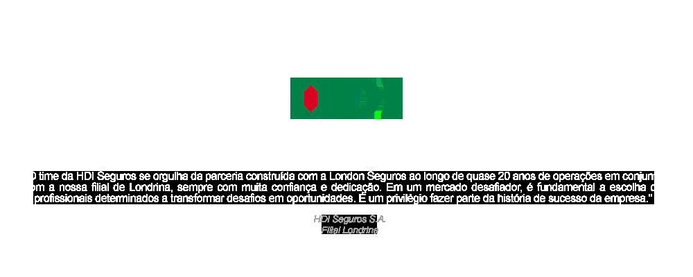 depoimento HDI sobre a London Seguros de Londrina