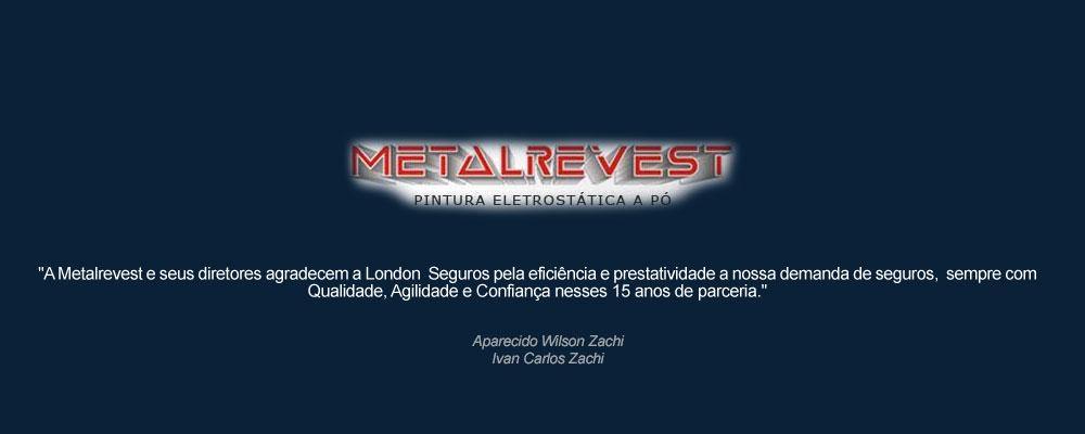 depoimento Metalrevest sobre a London Seguros de Londrina